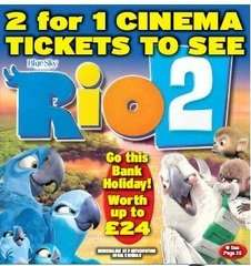 2 for 1 tickets to see 'Rio 2' with Daily Star