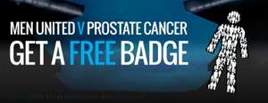 Get your FREE Men United badge (Prostate Cancer)