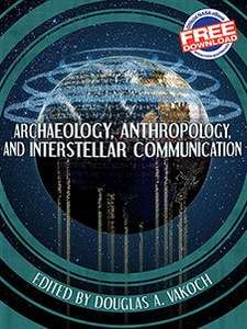 FREE eBook - Archaeology, Anthropology, and Interstellar Communication - in mobi, epub & pdf formats