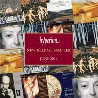 Classical Music Albums Free Downloads - Hyperion monthly sampler – June 2014 - @ Hyperion Records