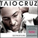 Taio Cruz - Departure: 2cd: Hmv Exclusive new cd cracking price no where is cheaper. £6.99 delivered