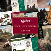 Free Classical Music Tracks - Hyperion Monthly Sampler July 2014