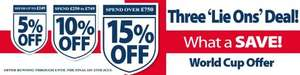 "Three ""Lie Ons"" deal (World Cup Promo) with either 5%, 10% or 15% off depending on your spend on new mattresses"