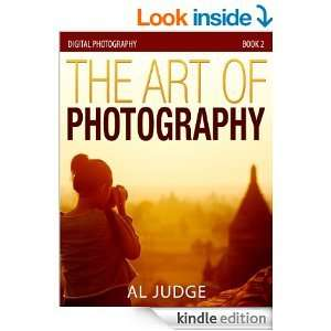 Free Kindle eBook- The Art of Photography (Digital Photography Book 2)