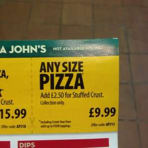 Papa Johns any size pizza only £9.99