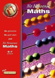 Bond No Nonsense Maths 6-7 years (Bond Assessment Papers) £3.49 free delivery with Amazon Prime/£10 Spend