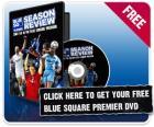 Free 07/08 Blue Square Premier Review dvd