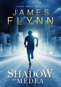 Cracking Thriller  Just Gone Free - James Flynn - The Shadow Of Medea (Luke Temple Series Book 1) [Kindle Edition]  - Download Free @ Amazon