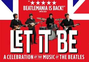 Let it be the musical - Blackpool Opera House 2 for 1 Deal @ Ticketmaster UK