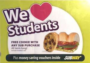 Free Cookie with any Sub with a Student Card @ SUBWAY