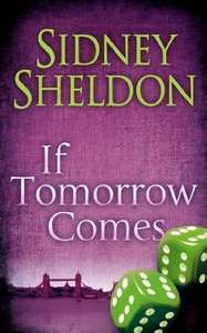 Sidney Sheldon - If Tomorrow Comes [Kindle Edition]  - Free Download @ Amazon