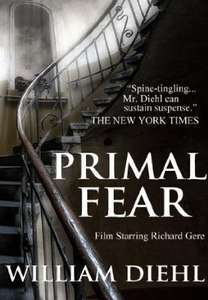 Brilliant Thriller - William Diehl - Primal Fear [Kindle Edition] - Now Free To  Download @ Amazon
