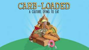 Carb-Loaded free viewing
