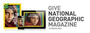 National Geographic...Digital edition £9.99 Print Edition £12.99/year