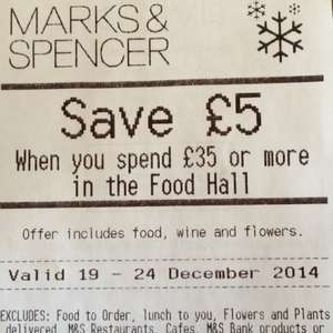 Marks & Spencer £5 voucher at till with £35 spend instore in the Food Hall