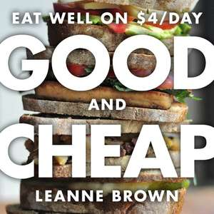 """Free 132 page cookbook """"Good and Cheap"""""""