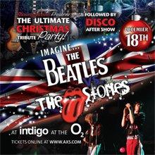 Beatles v Stones SFF Indigo at The O2 18 Dec 7.30pm