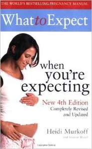 What to Expect When You're Expecting Paperback / Kindle £0.01 (with free delivery with prime/£10 spend) @ Amazon