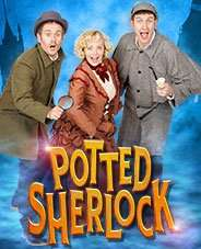 2-4-1 Tickets for Potted Sherlock