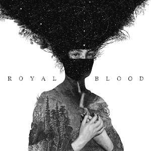 Royal Blood Album by Royal Blood 99p @ Google Play Music