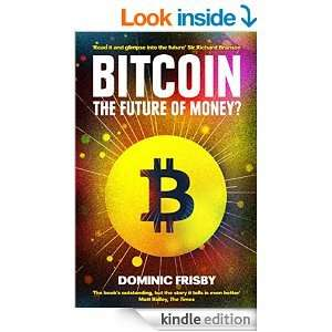 Bitcoin: The Future Of Money? Kindle Edition 99p @ Amazon