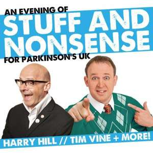 An Evening of Stuff & Nonsense with Tim Vine, Harry Hill, Neil Innes and friends, tickets £10 inc booking fee