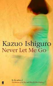 Never Let Me Go, by Kazuo Ishiguro (Kindle edition) - £1.19 reduced from £4.47 at Amazon