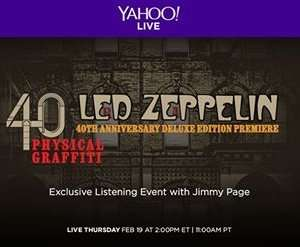 40th Anniversary Led Zeppelin Physical Graffiti Deluxe Edition Premiere, Olympic Studios, London, United Kingdom Live stream FREE from 7.00 pm @ Yahoo