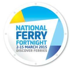 """National Ferry Fortnight"" with 13 ferry operators' ""special deals"" bookable by Sun 15/3"