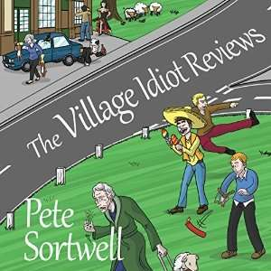 The Village Idiot Reviews: Audiobook £3.04 @ Audible