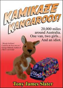 Kamikaze Kangaroos! 20,000 Miles Around Australia. One Van,Two Girls... And An Idiot. [Kindle Edition]  - usually £2.49  But  Just Gone Free Skippy !!! - Download @ Amazon
