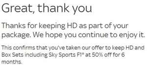Existing Sky Users -  Keep HD and Box Sets including Sky Sports F1® at 50% off for 6 months.