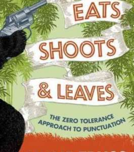 Brush up on your grammar! Eats, shoots and leaves for £6.17 incl. P&P! @ Wordery