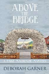 Above the Bridge (A Paige MacKenzie Mystery Book 1) [Kindle Edition] - Free Download @ Amazon