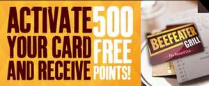 500 FREE Beefeater Reward Points worth £5 off/2 free starters/2 free desserts/free bottle wine NEW ACCOUNTS ONLY