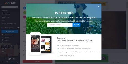 Download the Deezer app get 15 days FREE Deezer Premium+ (no payment info required)