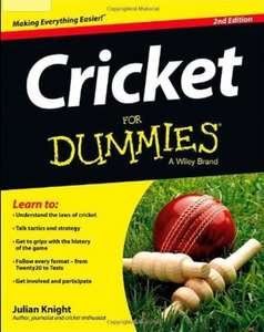 Cricket for Dummies - hardback book now only £15.74 delivered at Amazon . Perfect for the Australian cricket team.