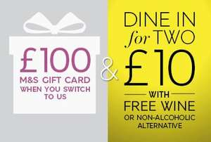 M&S Current Account - £100 gift card + Dine in for two £10 voucher