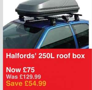 halfords' 250 litre roof box now £75 save £54.99!