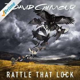 David Gilmour's new album Rattle that Lock free download on Amazon Prime Music