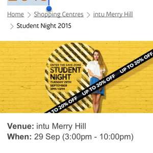 Student Night 2015 @ Merry Hill  3pm - 10pm  20% off every store in merry hill
