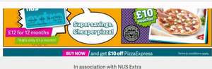 get an NUS extra card and get a £10 Pizza Express voucher (NUS card £12)