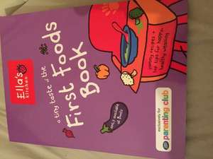 Ellas kitchen first foods book free with parenting club on the boots app