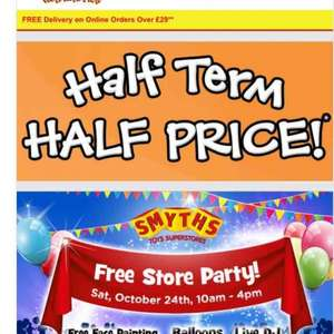 Half price toys for Half term at Smyths Toys (selected lines)