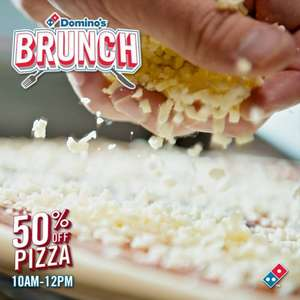 DOMINOS BIG BRUNCH 10AM and 12PM for 50% discount on Any Size Pizza