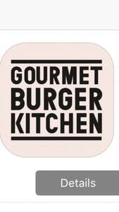 GBK rewards app - earn free burgers, sides etc. when you spend £7