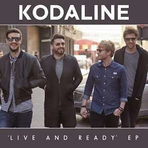 Kodaline: Live and Ready - EP (Google Play Exclusive) Free Download