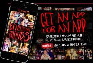 Get A FREE Appetiser when you download the NEW TGI Fridays APP for iPhone or Android