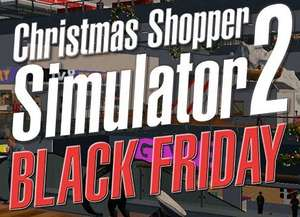 Christmas Shopper Simulator 2: Black Friday Deluxe Edition - Free Download [From 20th November] @ Game