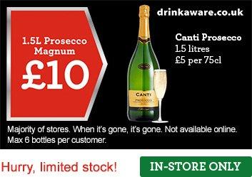 Canti Prosecco Magnum 1.5L - £10 Morrisons